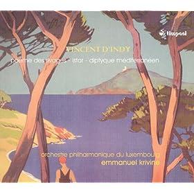 Indy, V. D': Poeme Des Rivages / Diptyque Mediterraneen / Istar