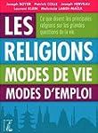 Les religions. Modes de vie, modes d'...