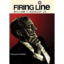 "Firing Line with William F. Buckley Jr. ""Proposals for Welfare"""