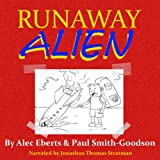 img - for Runaway Alien: A Science Fiction Adventure for Kids, Volume 1 book / textbook / text book