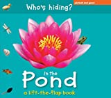 img - for Who's Hiding? In the Pond (Who's Hiding? Books) book / textbook / text book