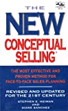 img - for The New Conceptual Selling: The Face-to-Face Sales Formula That Helps Leading Companies Stay on Top book / textbook / text book