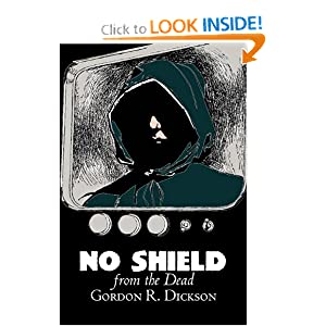 No Shield from the Dead by Gordon R. Dickson