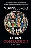 Moving Toward Global Compassion (English Edition)
