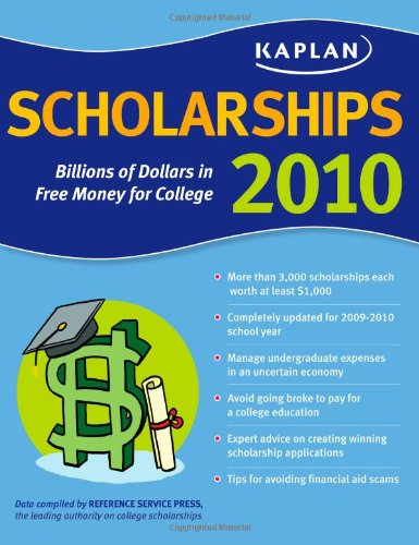 Kaplan Scholarships 2010: Billions Of Dollars In Free Money For College front-809712