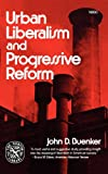 img - for Urban Liberalism and Progressive Reform (Norton library) book / textbook / text book