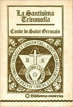 La santisima trinosofia conde saint germain 9789687149172 books - La quincaillerie saint germain ...