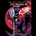 The Stealer of Souls  by Larry Weiner Narrated by full cast, Katey Sagal