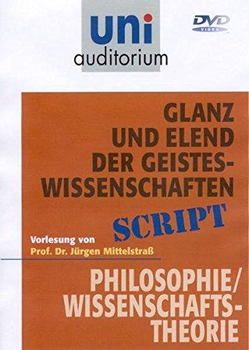 Glanz und Elend der Geisteswissenschaften (uni auditorium) 1 CD, Länge: ca. 58 Min. Fachbereich Philosophie / Wissenschaftstheorie