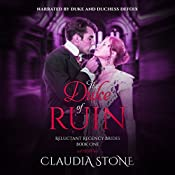 The Duke of Ruin: Reluctant Regency Brides, Book 1 | [Claudia Stone]