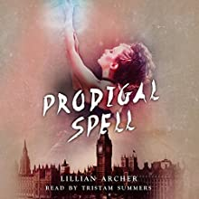Prodigal Spell: Nevis Witches Book 1 (       UNABRIDGED) by Lillian Archer Narrated by Tristam Summers