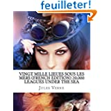 Vingt Mille Lieues Sous Les Mers (French Edition) 20,000 Leagues Under the Sea