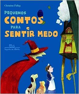 Pequenos Contos Para Sentir Medo (Em Portugues do Brasil
