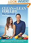 Clean and Lean for Life: The Cookbook...