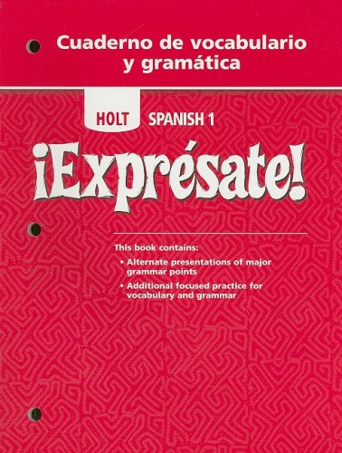 ¡Exprésate!: Cuaderno de vocabulario y gramatica Student Edition Level 1 (English and Spanish Edition) (Expresate 1 compare prices)
