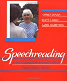img - for Speechreading: A Way to Improve Understanding book / textbook / text book
