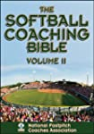 Softball Coaching Bible, Volume II, The