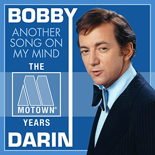 Bobby Darin - Another Song On My Mind the Motown Years (2-Cd Set) - Zortam Music