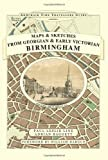 Paul Leslie Line Maps and Sketches from Georgian and Early Victorian Birmingham (Armchair Time Traveller's Series)