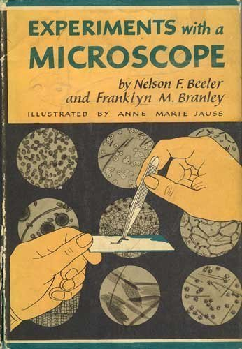 Experiments With A Microscope