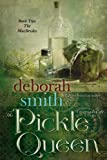 The Pickle Queen: 2 (The MacBrides)