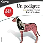 Un pedigree | Patrick Modiano