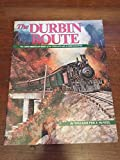 The Durbin Route: The Greenbrier Division of the Chesapeake & Ohio Railway