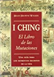 img - for El I-Ching: Libro de las Mutaciones (Spanish Edition) book / textbook / text book