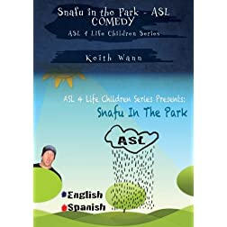 Snafu in the Park - ASL COMEDY with Keith Wann