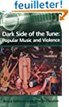 Dark Side of the Tune: Popular Music...