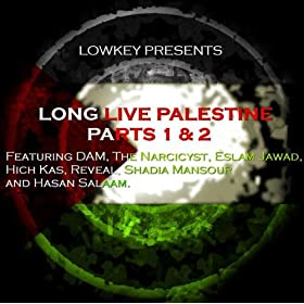 Long Live Palestine Part 2 (feat. Dam, The Narcicyst, Eslam Jawad, Hich-Kas, Reveal, Hasan Salaam, Shadia Mansour)