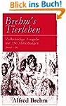 Brehm's Tierleben - Vollst�ndige Ausg...