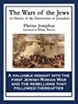 The Wars of the Jews: History of the...