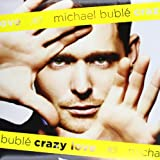 Crazy Love (Lp)by Michael Buble