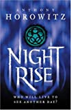 Nightrise (Power of Five book 3) - Anthony Horowitz
