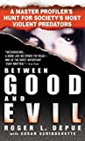 Between Good and Evil: A Master Profiler