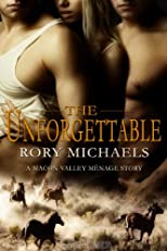 The Unforgettable (A Macon Valley Ménage Story)