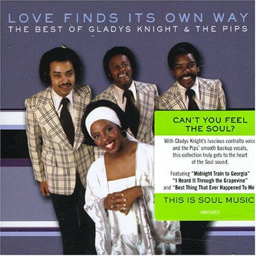 Gladys Knight & The Pips - Love Finds Its Own Way: the Best of Gladys Knight - Zortam Music