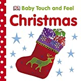 DK Christmas (Baby Touch and Feel)