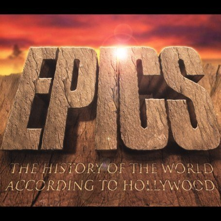 Vangelis - Epics: The History of the World According to Hollywood - Zortam Music