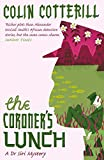 The Coroner's Lunch: A Dr Siri Murder Mystery (Dr Siri Paiboun Mystery Book 1)