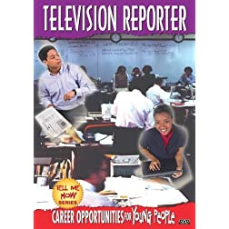 Tell Me How Career Series: Television Reporter