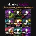 9 aventures d'Arsène Lupin (Arsène Lupin) | Livre audio Auteur(s) : Maurice Leblanc Narrateur(s) : Philippe Colin