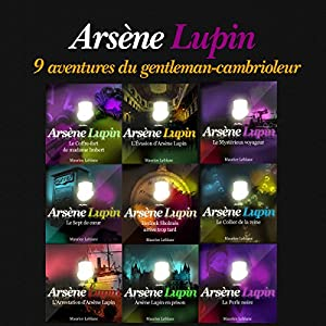 9 aventures d'Arsène Lupin (Arsène Lupin) | Livre audio