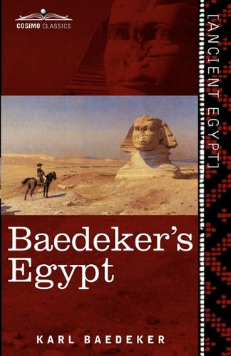 Baedekers Egypt: Handbook for Travellers 