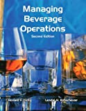 Managing Beverage Operations with Answer Sheet (AHLEI) (2nd Edition) (Educational Institute Books)