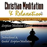 img - for Scripture Meditation: Instruction, Technique, and Practice (Christian Meditation & Relaxation) book / textbook / text book
