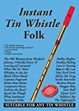 img - for Instant Tin Whistle: Folk book / textbook / text book