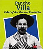 img - for Pancho Villa: Rebel of the Mexican Revolution (Fact Finders Biographies: Great Hispanics) book / textbook / text book