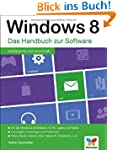 Windows 8: Das Handbuch zur Software